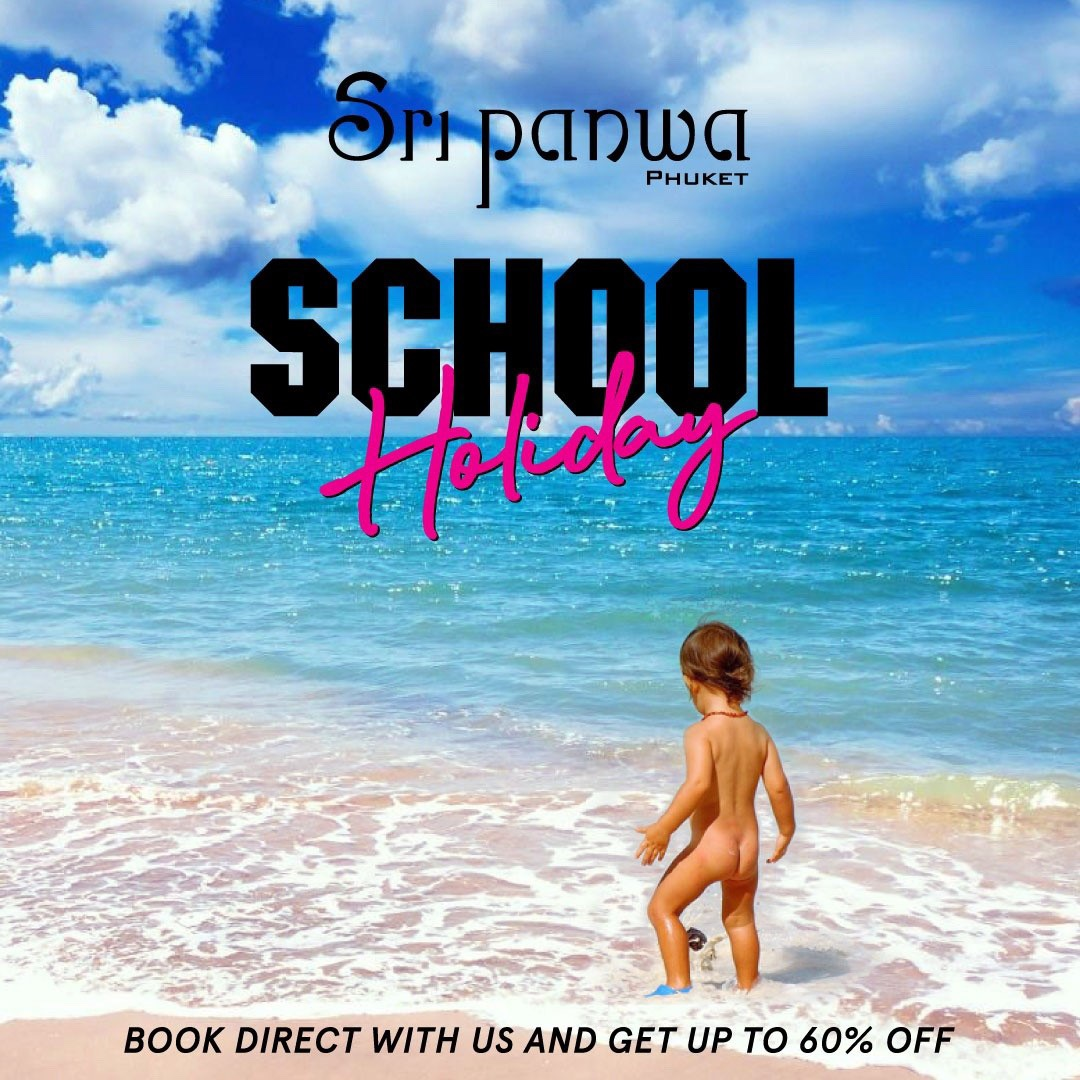 School Holiday 2020 Sri panwa Phuket